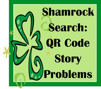 Shamrock Search: Qr Code Story Problems
