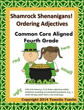 Shamrock Shenanigans Ordering Adjectives (Fourth Grade Com
