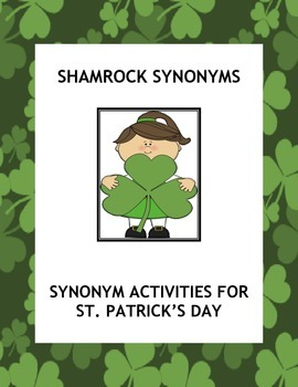Shamrock Synonyms: Synonym Activities for St. Patrick's Day