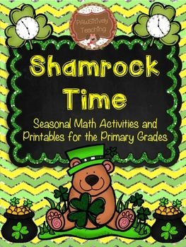 Shamrock Telling Time: A Seasonal Unit for the Primary Gra