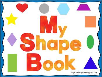 Shape Book (a book for early/emergent readers)