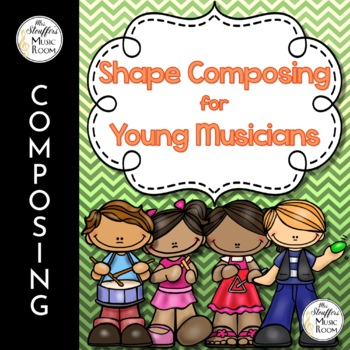 Shape Composing for Young Musicians {Ta TiTi} {Steady Beat}