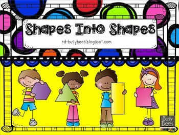 Shape Into Shapes - Compose Simple Shapes to Make Larger Shapes