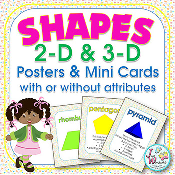 Shapes - 2D and 3D - Posters and Reference Cards - With an