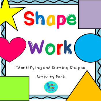 Shapes Activity Pack - Identifying and Sorting shapes