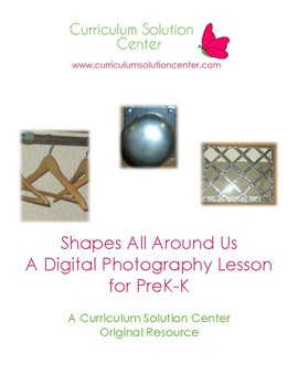 Shapes All Around Us: A Digital Photography Lesson for Pre