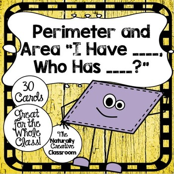 """Shapes Game:  Perimeter and Area """"I Have, Who Has?"""""""