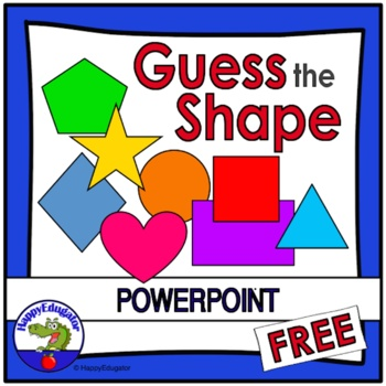 Shapes - Guess the Shape PowerPoint FREE