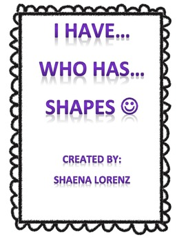 Shapes I have Who Has