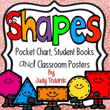 Shapes (Pocket Chart, Classroom Posters and  Book Making A