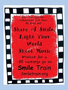 Share A Smile, Light Your World Sheet Music:for SmileTrain