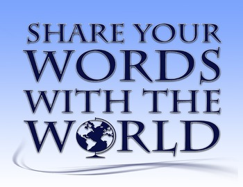 Share Your Words With The World 8.5 x 11 Classroom Poster