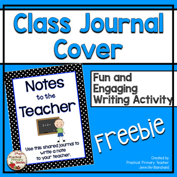 Shared Class Journal Cover - Notes to the Teacher (Male) -