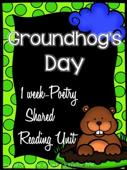 Shared Reading: Poetry Shared Reading Plans- Groundhog's D