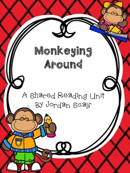 Shared Reading Unit: Monkeying Around (Fiction)