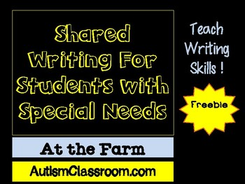 Shared (Adapted) Writing for Students with Special Needs (