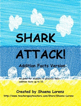 Shark Attack Addition Game (Facts up to 10)