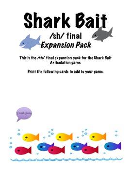 Shark Bait /sh/ Articulation Game - EXPANSION PACK - /sh/ final