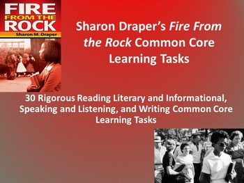 "Sharon Draper's ""Fire From The Rock"" Common Core Tasks - 3"