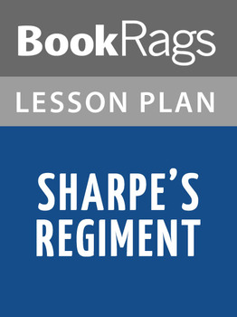 Sharpe's Regiment Lesson Plans