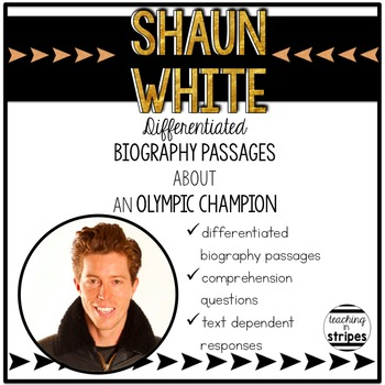 Shaun White: Differentiated Biography Passages and Reading