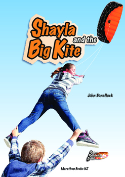 Shayla and the Big Kite – Easy-reading adventure for G2-4