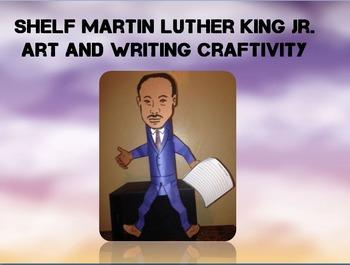 Shelf Martin Luther King Jr. Art and Writing Craftivity