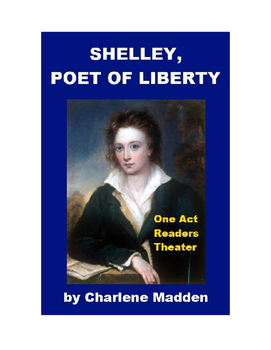 Shelley, Poet of Liberty - Readers Theater