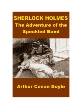 Sherlock Holmes - The Adventure of the Speckled Band