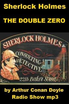 Sherlock Holmes - The Double Zero Mystery