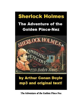 Sherlock Holmes - The Man with the Golden Pince-Nez text and mp3