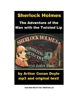 Sherlock Holmes - The Man with the Twisted Lip text and mp3