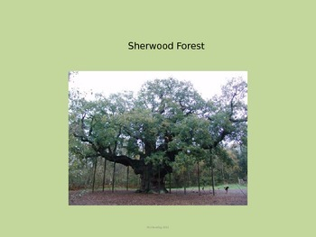 Sherwood Forest - England Power Point - Information Facts