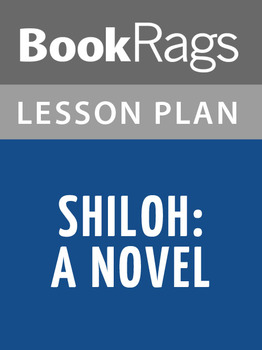 Shiloh by Shelby Foote Lesson Plans