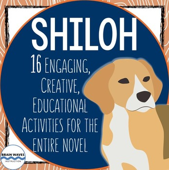 Shiloh Lessons and Activities - 16 Engaging Chapter-by-Cha