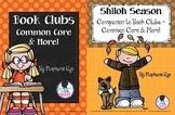 Shiloh Season/Book Clubs Common Core & More! Bundle