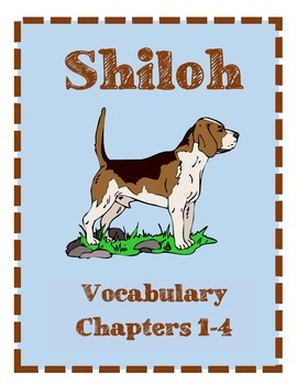 Shiloh Vocabulary Chapters 1-4