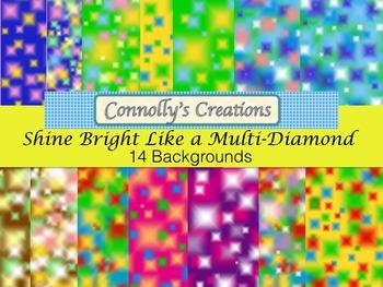 Shine Bright Like a Multi-Diamond Backgrounds