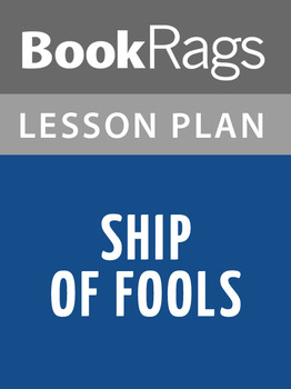 Ship of Fools Lesson Plans