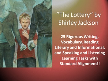 "Shirley Jackson's ""The Lottery"" – 25 Common Core Learning Tasks!!"