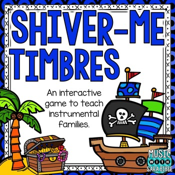 Shiver-Me-Timbres! Instrument Families Game