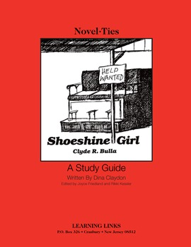 Shoeshine Girl - Novel-Ties Study Guide