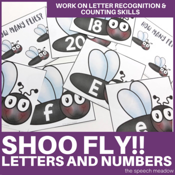 Shoo Fly!! Letters and Numbers