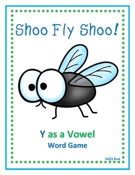 Shoo Fly Shoo!  Y as a Vowel Game