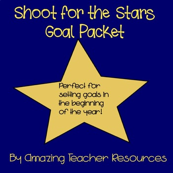 Shoot For the Stars Goal Packet - Perfect for Beginning of