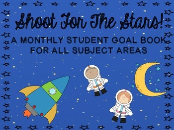 Shoot for the Stars!  A Goal Book & craftivity for Element