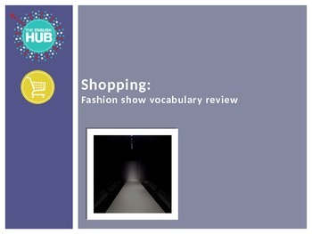 Shopping B: Fashion Show vocabulary and speaking activity