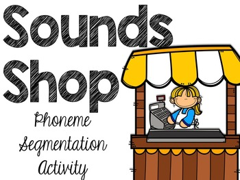 Shopping For Sounds: Segmenting and Counting Phonemes