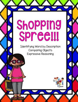 Shopping Spree: Idenitfying, Describing and Comparing with