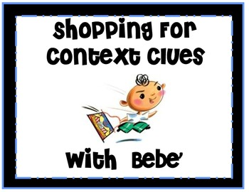Shopping for Context Clues with Bebe' -Book by Susan Middl